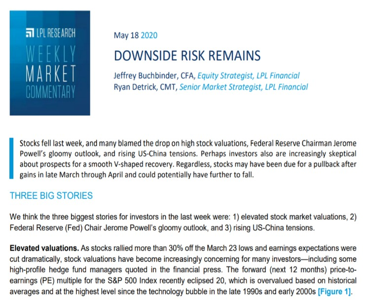 Downside Risk Remains| Weekly Market Commentary | May 18, 2020