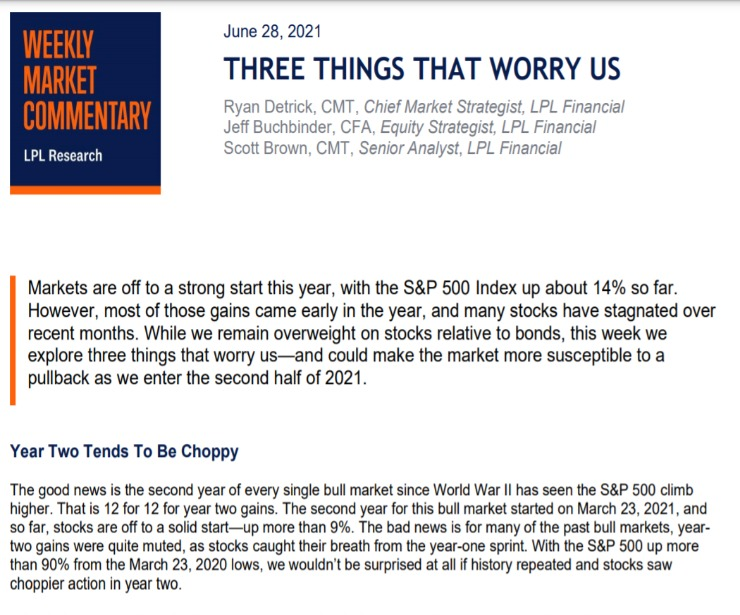 Three Things That Worry Us   Weekly Market Commentary   June 28, 2021
